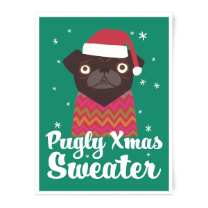 Pugly Xmas Sweater Art Print