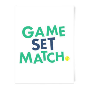 Game Set Match Art Print