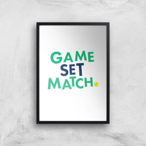 Game Set Match Art Print