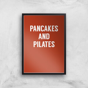 Pancakes And Pilates Art Print