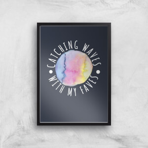 Catching Waves With My Faves Art Print