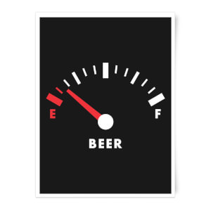 Beer Fuel Art Print