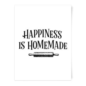 Happiness Is Homemade Art Print