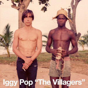 "Iggy Pop - The Villagers 7"" Single"