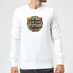 Living For The Festival Life Sweatshirt - White