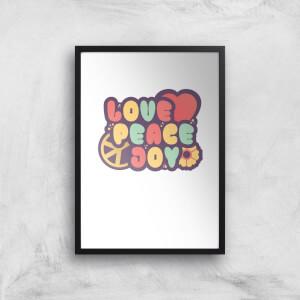 Love Peace Joy Art Print