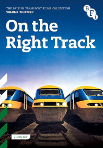 The British Transport Films Collection Vol. 13: On the Right Track