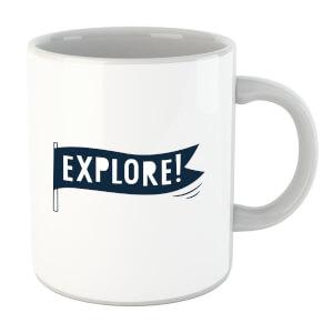 Explore! Mug