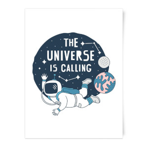 The Universe Is Calling Art Print