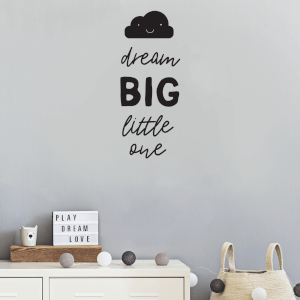 Dream Big Little One Wall Art Vinyl