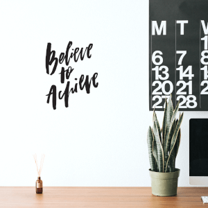 Believe To Achieve Wall Decal
