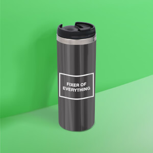Fixer Of Everything Stainless Steel Travel Mug