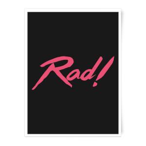 Rad! Art Print