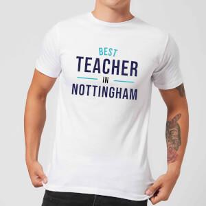 Best Teacher In Nottingham Men's T-Shirt - White
