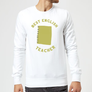 Best English Teacher Sweatshirt - White