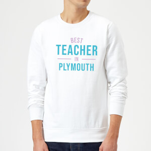 Best Teacher In Plymouth Sweatshirt - White