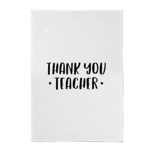 Thank You Teacher Cotton Tea Towel