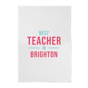 Best Teacher In Brighton Cotton Tea Towel