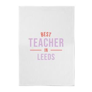 Best Teacher In Leeds Cotton Tea Towel
