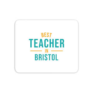 Best Teacher In Bristol Mouse Mat