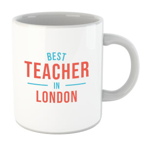 Best Teacher In London Mug