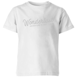 Wonderlust Adventure Is Out There Text Kids' T-Shirt - White