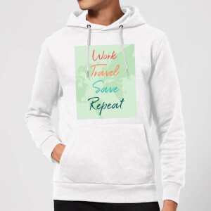 Work Travel Save Repeat Background Hoodie - White