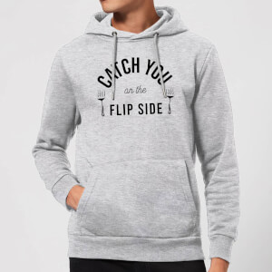 Cooking Catch You On The Flip Side Hoodie