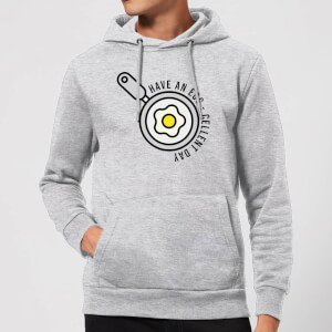 Cooking Have An Egg - Cellent Day Hoodie