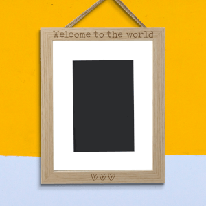 Welcome To The World Portrait Frame