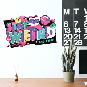 Stay Weird And Free Wall Art Sticker