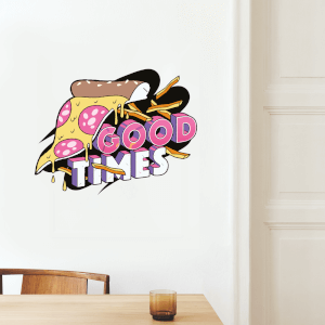 Good Times Pizza Wall Art Sticker