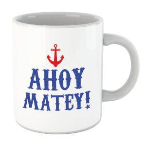 Ahoy Matey Mug