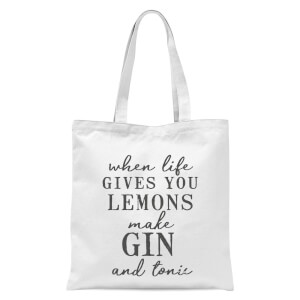 When Life Gives You Lemons Make Gin And Tonic Tote Bag - White
