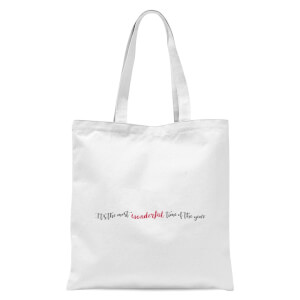 It's The Most Wonderful Time Of The Year Tote Bag - White