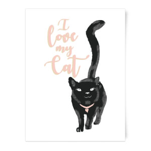 I Love My Cat Black Cat Art Print