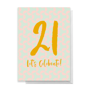 21 Let's Celebrate Greetings Card
