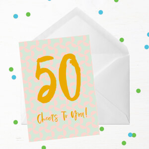 50 Cheers To You! Greetings Card