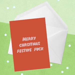 Merry Christmas Festive Fuck Greetings Card