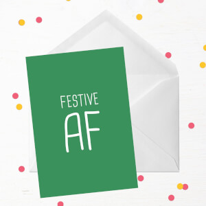 Festive Af Greetings Card
