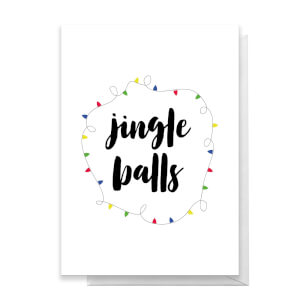 Jingle Balls Greetings Card