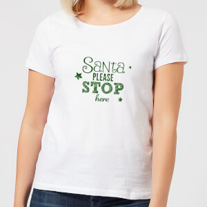 Santa Stop Women's T-Shirt - White