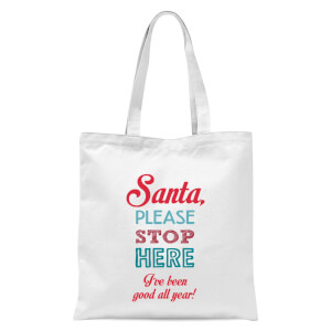 Stop here santa Tote Bag - White