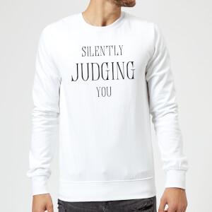 Silently Judging You Sweatshirt - White