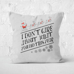 Tobias Fonseca I Dont Care About What You Did This Year Square Cushion