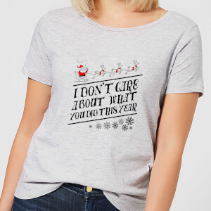 Tobias Fonseca I Don't Care About What You Did This Year Women's T-Shirt - Grey