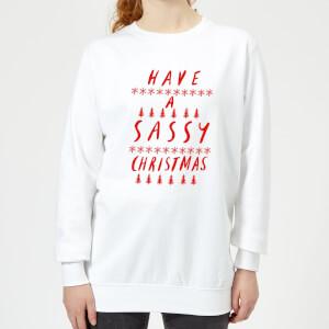 Have A Sassy Christmas Women's Sweatshirt - White
