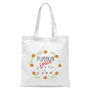 Pumpkin Spice Latte Is Life Tote Bag - White