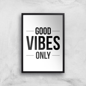 Good Vibes Only Giclée Art Print