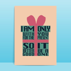 Only With You For The Present Greetings Card
